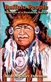 Buffalo People, Mildred Valley Thornton, 0888394799