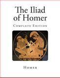 The Iliad of Homer, Homer, 1492264792