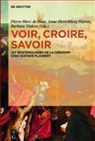 Voir, Croire, Savoir : Les épistémologies de la Création Chez Gustave Flaubert, , 3110294796