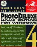 PhotoDeluxe Home Edition for Windows, Alspach, Ted and Alspach, Jen, 0201354799