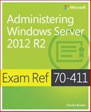 Exam Ref 70-411 - Administering Windows Server 2012 R2, Russel, Charlie, 0735684790