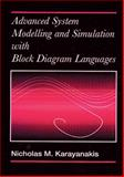 Advanced System Modelling and Simulation with Block Diagram Languages, Karayanakis, Nicholas M., 0849394791