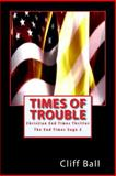 Times of Trouble, Cliff Ball, 1469964791