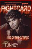 King of the Outback, David Foster and Jack Tunney, 1475114796