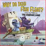 Why Do Dead Fish Float?, Thomas Kingsley Troupe, 1479554790