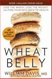 Wheat Belly, William Davis, 1609614798