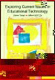 Exploring Current Issues in Educational Technology, Tiene, Drew and Ingram, Albert, 0072304804