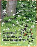 General, Organic and Biochemistry, Denniston, Katherine J. and Topping, Joseph J., 007735480X