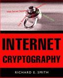 Internet Cryptography, Smith, Richard E., 0201924803