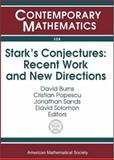 Stark's Conjectures : Recent Work and New Directions, David Burns, 0821834800