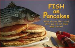 Fish on Pancakes 9780977364800