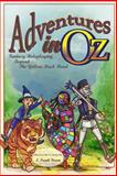 Adventures in Oz, F. Wall, 1451544804
