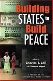 Building States to Build Peace, , 1588264807