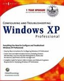 Configuring and Troubleshooting Windows XP Professional, Todd, Chad, 1928994806
