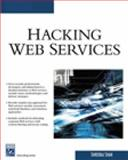 Hacking Web Services, Shah, Shreeraj, 1584504803
