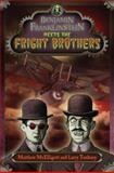 Benjamin Franklinstein Meets the Fright Brothers, Larry David Tuxbury, 0399254803