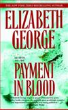 Payment in Blood, Elizabeth George, 0553384805