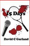 15 Days, David Garland, 1500714801