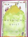 The Mountains of Quilt, Nancy Willard, 0152014802