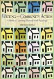 Writing and Community Action : A Service-Learning Rhetoric with Readings, Deans, Thomas William, 0321094808