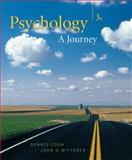Thomson Advantage: Psychology : A Journey, Coon, Dennis and Mitterer, John O., 0495104809