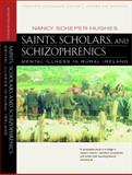 Saints, Scholars and Schizophrenics 20th Edition