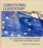 Conditional Leadership : The European Commission and European Regional Policy, Boyle, Jennifer R. Wozniak, 0739114808