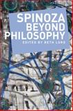 Spinoza Beyond Philosophy, Lord, Beth, 0748644806