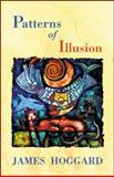 Patterns of Illusion, Hoggard, James, 0930324803