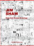 Jim Shaw : Selected Dream Drawings, JIM. Shaw, Jim & Doug Harvey SHAW, 0977884805