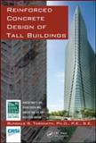 Reinforced Concrete Design of Tall Buildings 1st Edition