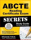 ABCTE Reading Certificate Exam Secrets Study Guide : ABCTE Test Review for the American Board for Certification of Teacher Excellence Exam, ABCTE Exam Secrets Test Prep Team, 161403480X