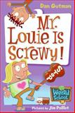 Mr. Louie Is Screwy!, Dan Gutman, 006123480X