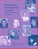 Neurogenetic Developmental Disorders : Variation of Manifestation in Childhood, , 0262134802
