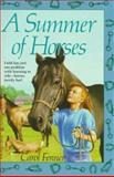 A Summer of Horses, Carol Fenner, 0394804805