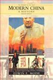 Modern China : A History, Moise, Edwin E., 0582074800
