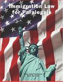 Immigration Law for Paralegals, Casablanca, Marisa I. and Bodin, Gloria Roa, 0890894809