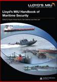 Lloyd's MIU Handbook of Maritime Security, Espin-Digon, Julio and Herbert-Burns, Rupert, 1420054805