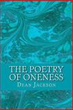The Poetry of Oneness, Dean Jackson, 1493564803