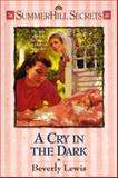 A Cry in the Dark, Beverly Lewis, 1556614802