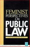 Feminist Perspectives on Public Law, Susan Millns, Noel Whitty, 185941480X