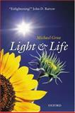 Light and Life, Michael Gross, 0198564805