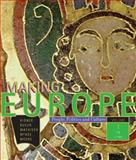 Making Europe : People, Politics and Culture to 1790, Kidner, Frank L. and Bucur, Maria, 0618004807