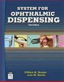 System for Ophthalmic Dispensing, Brooks, Clifford W. and Borish, Irvin M., 0750674806