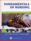 Study Guide for Fundamentals of Nursing : The Art and Science of Nursing Care, Taylor, Carol and LeMone, Priscilla, 0781744806