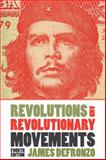 Revolutions and Revolutionary Movements, DeFronzo, James, 0813344808