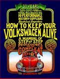 How to Keep Your Volkswagen Alive, John Muir, 1562614800