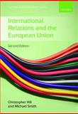 International Relations and the European Union, , 0199544808