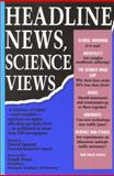 Headline News, Science Views 9780309044806