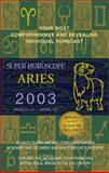 Aries 2003, World Astrology Staff, 0425184803